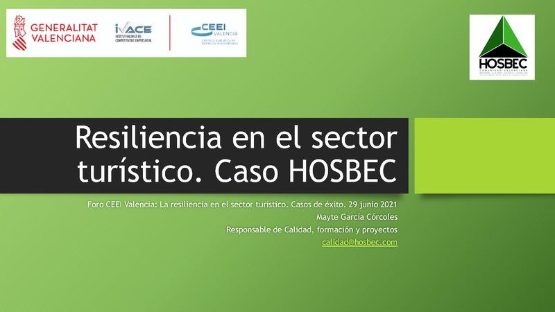 Presentación Mayte García 'Resiliencia en el sector turístico. Caso HOSBEC'