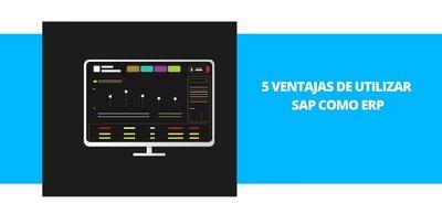 5 ventajas de utilizar SAP como ERP