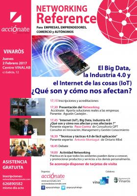 Networking  Reference Big Data, Internet e Industria 4.0 ¿Cómo nos afectan?