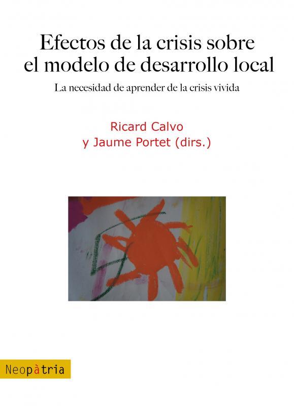 Efectos de la crisis sobre el modelo de desarrollo local