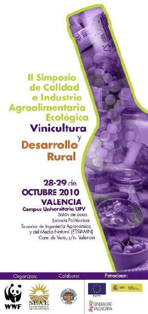 """II Simposio de Calidad e Industria Agroalimentaria Ecológica """"Vinicultura y Desarrollo Rural"""""""