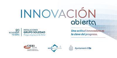 """El Ayuntamiento de Elche y CEEI Elche organizan el Día de la """"Innovación Abierta"""""""