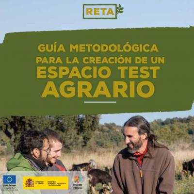 Guía metodología para la creación de espacios test agrarios