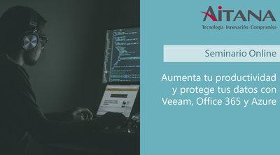Aumenta tu productividad y protege tus datos con Veeam, Office 365 y Azure