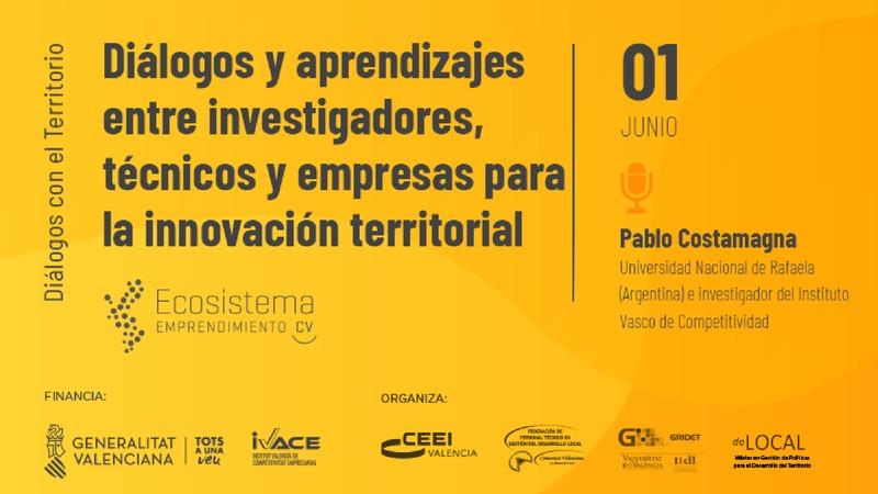 Presentación Pablo Costamagna 'Diálogos y aprendizajes entre investigadores, técnicos y empresas para la innovación territorial'